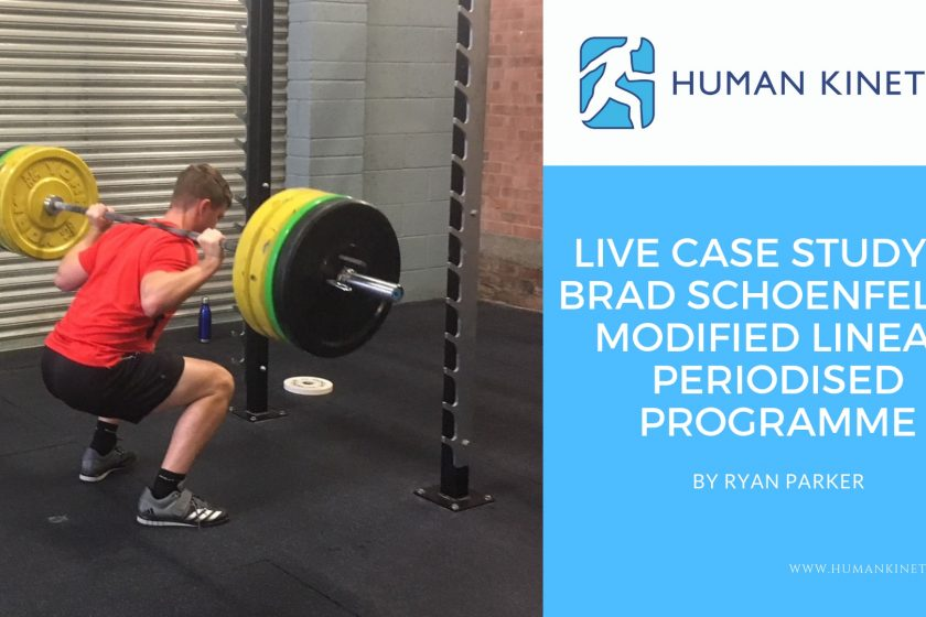 Live case study of Brad Schoenfeld's Modified Linear Periodised Programme for Loading - Ryan Parker